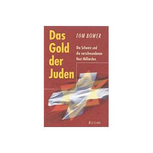 Das Gold der Juden - Tom Bower