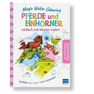 Magic Water Colouring – Pferde und Einhörner. Einfach mit Wasser malen