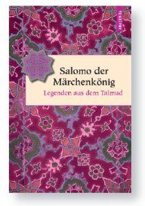 Salomo der Märchenkönig