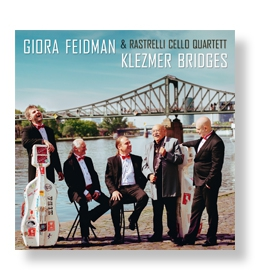 Giora Feidman - Klezmer Bridges