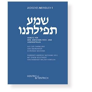 Gebete für den jüdischen Fest- und Lebenszyklus