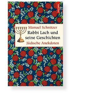 Rabbi Lach und seine Geschichten