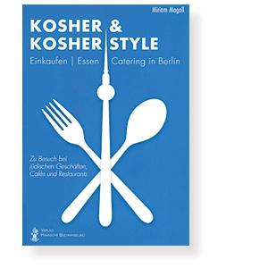 Kosher & Kosher Style (in Berlin)