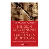 Religion der Vernunft aus den Quellen des Judentums - Hermann Co