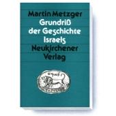 Grundriss der Geschichte Israels