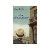 Max, der Schlawiner - Isaac B. Singer