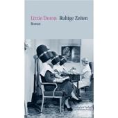 Ruhige Zeiten - Roman von Lizzy Doron