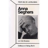 Die Schriftstellerin Anna Seghers (1900-1983)