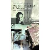 Die deutsch-jüdische Erfahrung