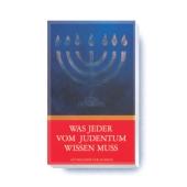 Was jeder vom Judentum wissen muss