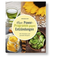Mein Power-Programm gegen Entzündungen