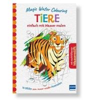 Magic Water Colouring – Tiere. Einfach mit Wasser malen