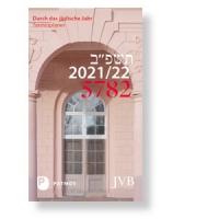 Durch das jüdische Jahr 5782 - Buchkalender 2021/2022
