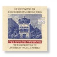 Die Musiktradition der Jüdischen Reformgemeinde zu Berlin