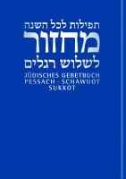 Jüdisches Gebetbuch für die Wallfahrtsfeste