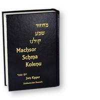 Machsor Schma Kolenu für Jom Kippur - süddeutscher Ritus