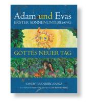 Adam und Evas Erster Sonnenuntergang - Gottes neuer Tag