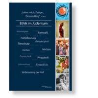 ,Lehre mich, Ewiger, Deinen Weg' – Ethik im Judentum