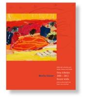 Marlis Glaser - Neue Arbeiten 2008 bis 2012 Bilder über Menschen und Bücher, Bäume und Früchte
