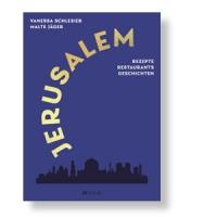 Jerusalem - ein Koch- und Sehnsuchtsbuch